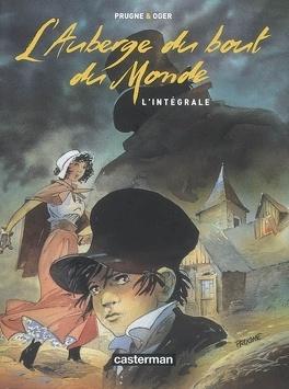 Couverture du livre : L'auberge du bout du monde : l'intégrale