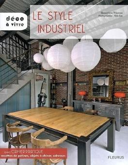 Couverture du livre : Le style industriel