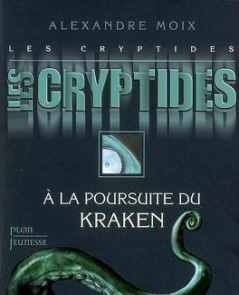 Couverture du livre : Les Cryptides, tome 1 : À la poursuite du Kraken