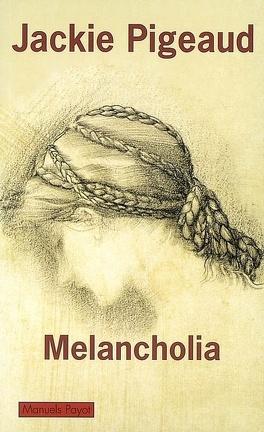 Couverture du livre : Melancholia : le malaise de l'individu