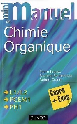 Couverture du livre : Mini-manuel de chimie organique : cours plus exos