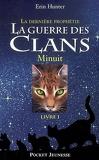 La Guerre des clans - La Dernière Prophétie, tome 1 : Minuit
