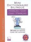 Mini-dictionnaire bilingue français-chat, chat-français