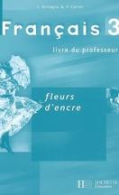 Fleurs D Encre Francais 3e Livre De Chantal Bertagna