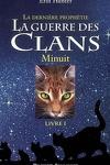 couverture La Guerre des clans - La Dernière Prophétie, tome 1 : Minuit