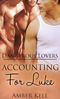 Couverture du livre : Dangerous Lovers, Tome 2 : Accounting for Luke