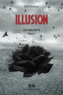 Couverture du livre : Les Maudits, Tome 2 : Illusion