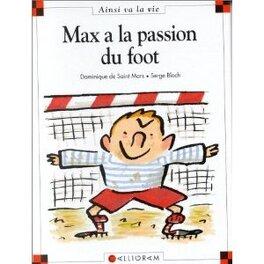 Couverture du livre : Max a la passion du foot
