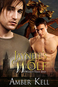 A Wizard's Touch, Tome 1 : Jaynell's Wolf