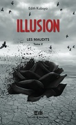 Les Maudits, Tome 2 : Illusion