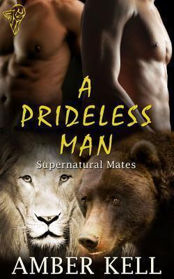 Couverture du livre : Supernatural Mates, Tome 3 : A Prideless Man