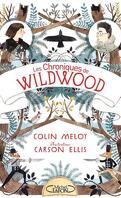 Les Chroniques de Wildwood, Tome 1