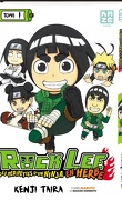 Rock Lee, Tome 1