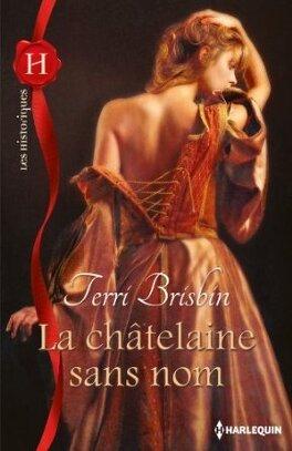 Couverture du livre : Les Dumont, Tome 2 : La châtelaine sans nom