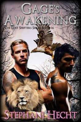 Couverture du livre : Lost Shifters, Tome 16 : Gage's Awakening