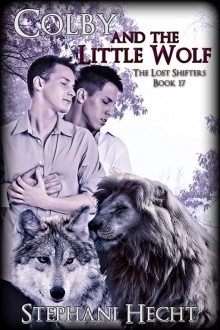 Couverture du livre : Lost Shifters, Tome 17 : Colby and the Little Wolf