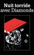 Cents facettes de Mr Diamonds, tome 11.5 : Nuit torride avec Diamonds