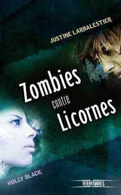 Couverture de Zombies contre Licornes