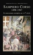 Sampiero corso 1498 1567 : un mercenaire europeen au XVième siècles