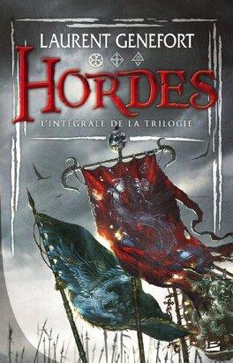 Couverture du livre : Hordes, Intégrale