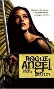 Rogue Angel, Tome 1 : Destiny