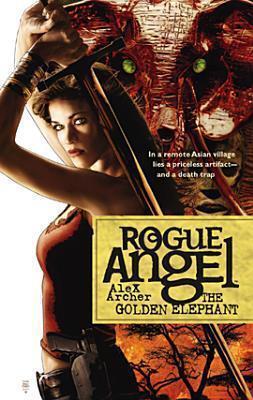 Couverture du livre : Rogue Angel, Tome 14 : The Golden Elephant