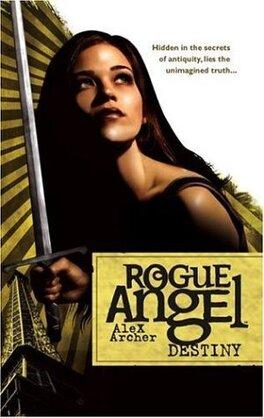 Couverture du livre : Rogue Angel, Tome 1 : Destiny