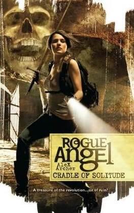 Couverture du livre : Rogue Angel, Tome 33 : Cradle of Solitude