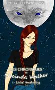 Les chroniques de Lucinda Walker