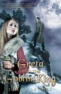 Mylena Chronicles, Tome 1 : Greta and the Goblin King