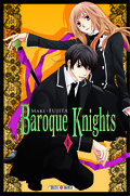 Baroque Knights, Tome 1