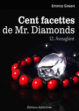 Couverture du livre : Cent facettes de M. Diamonds, Tome 12 : Aveuglant