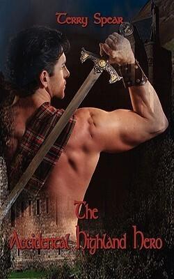 Couverture du livre : Highlander Medieval, Tome 2 : The Accidental Highland Hero