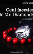Cent facettes de M. Diamonds, Tome 12 : Aveuglant