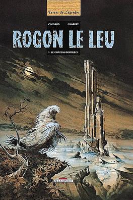 Couverture du livre : Rogon le Leu 1. Le Château-Sortilège