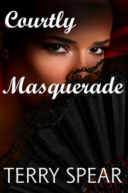 Couverture du livre : Courtly Masquerade