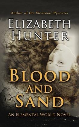 Couverture du livre : Elemental World, Tome 2 : Blood and Sand