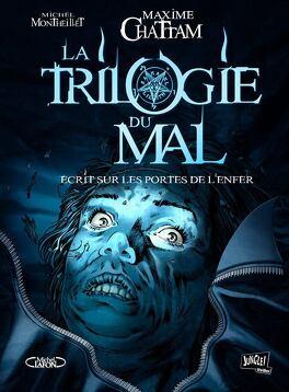Couverture du livre : La Trilogie du Mal, Tome 2 : Écrit sur les Portes de l'Enfer (Album)