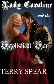 Couverture du livre : Lady Caroline and the Egotistical Earl