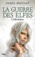 La Guerre des elfes, Tome 5 : L'Héritière