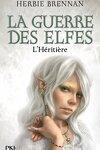 couverture La Guerre des elfes, Tome 5 : L'Héritière