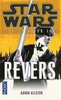 Star Wars - Le destin des Jedi, tome 4 : Revers