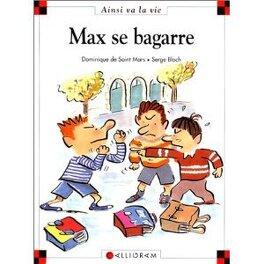 Couverture du livre : Max se bagarre