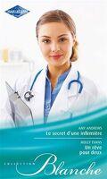 le secret d'une infirmiere et un reve pour deux