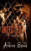 Infectés, Tome 4 : Freefall