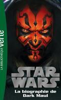 Star Wars - Biographies, tome 4 : La biographie de Dark Maul