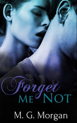 Couverture du livre : Remember Me, Tome 2 : Forget Me Not