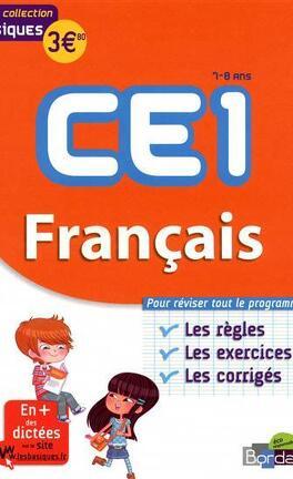 Francais Ce1 7 8 Ans Les Bases Les Exercices Les Corriges Livre De Francoise Lemau