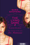 couverture The Lying Game, Tome 2 : Ne jamais dire jamais