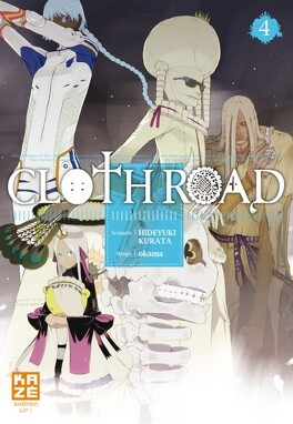Couverture du livre : Cloth Road, Tome 4